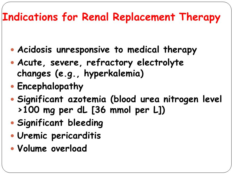 Indications for Renal Replacement Therapy