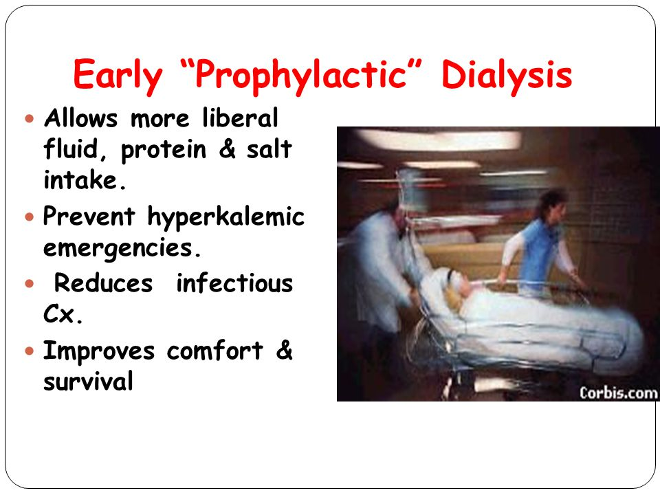Early Prophylactic Dialysis