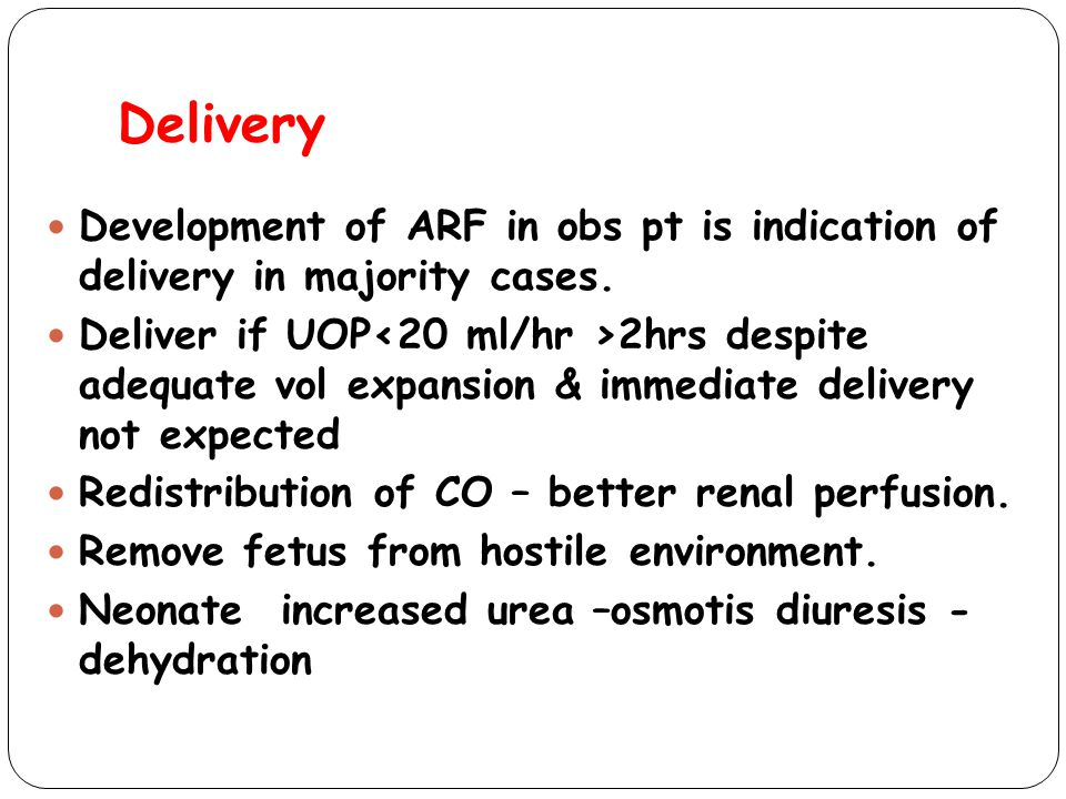 Delivery Development of ARF in obs pt is indication of delivery in majority cases.