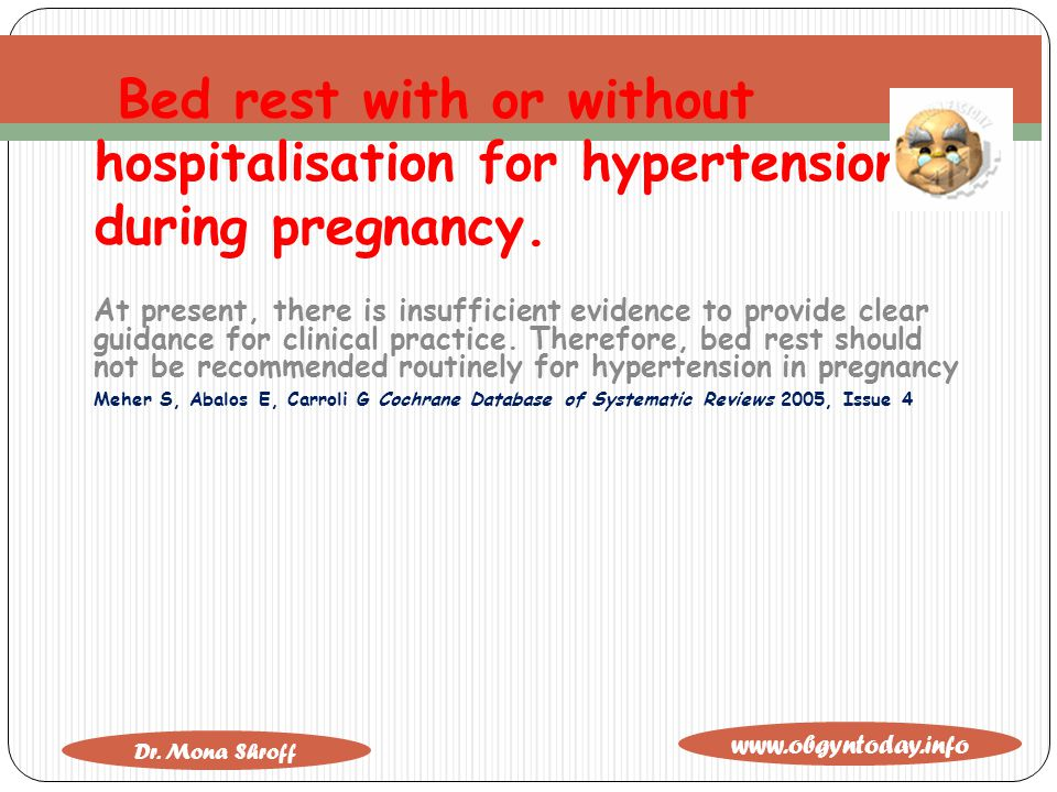 Bed rest with or without hospitalisation for hypertension during pregnancy.