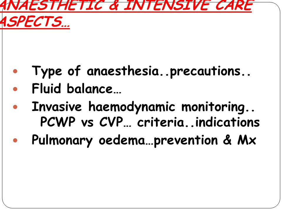 ANAESTHETIC & INTENSIVE CARE ASPECTS…