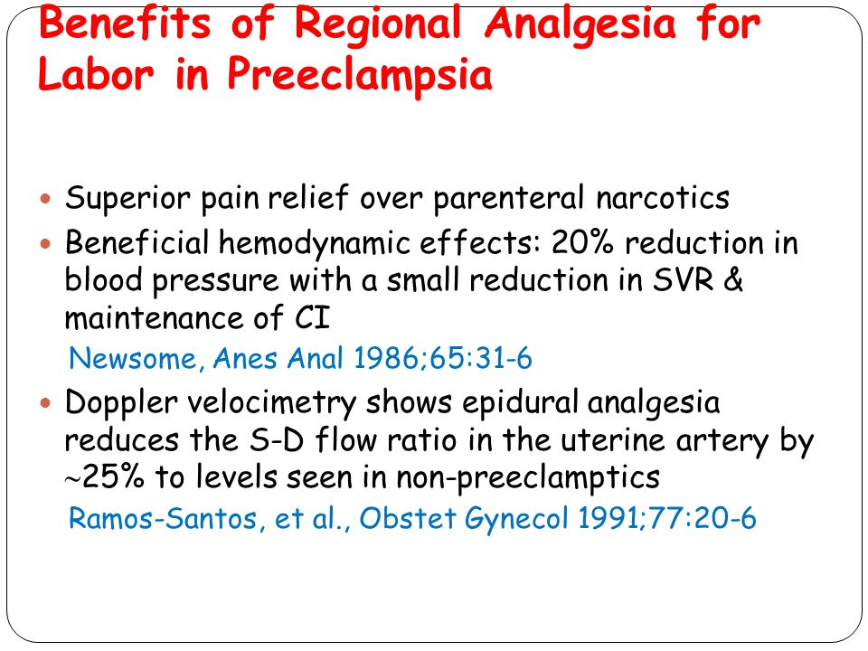 Benefits of Regional Analgesia for Labor in Preeclampsia