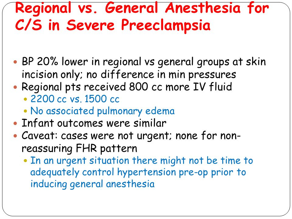 Regional vs. General Anesthesia for C/S in Severe Preeclampsia
