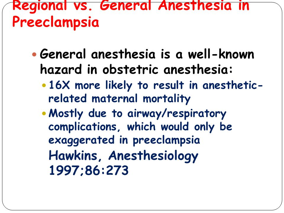 Regional vs. General Anesthesia in Preeclampsia