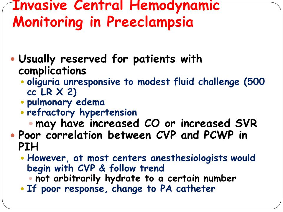 Invasive Central Hemodynamic Monitoring in Preeclampsia