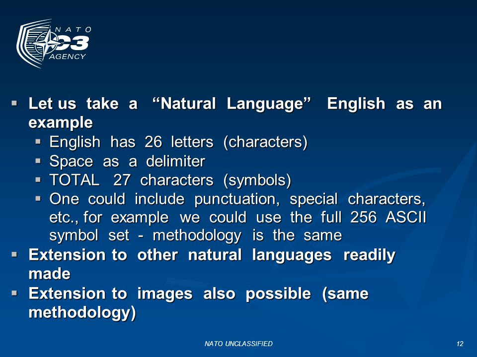 Let us take a Natural Language English as an example