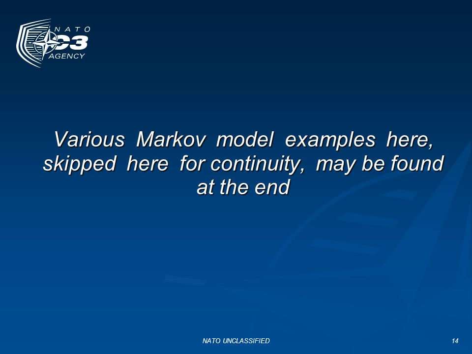 Various Markov model examples here, skipped here for continuity, may be found at the end