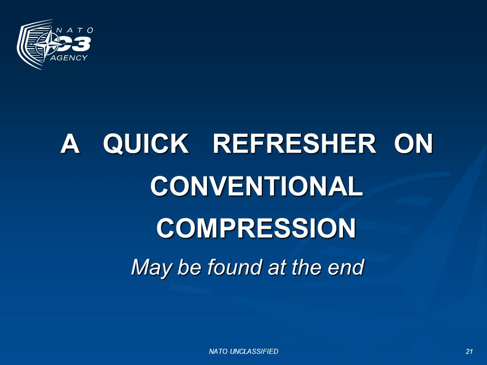 A QUICK REFRESHER ON CONVENTIONAL COMPRESSION