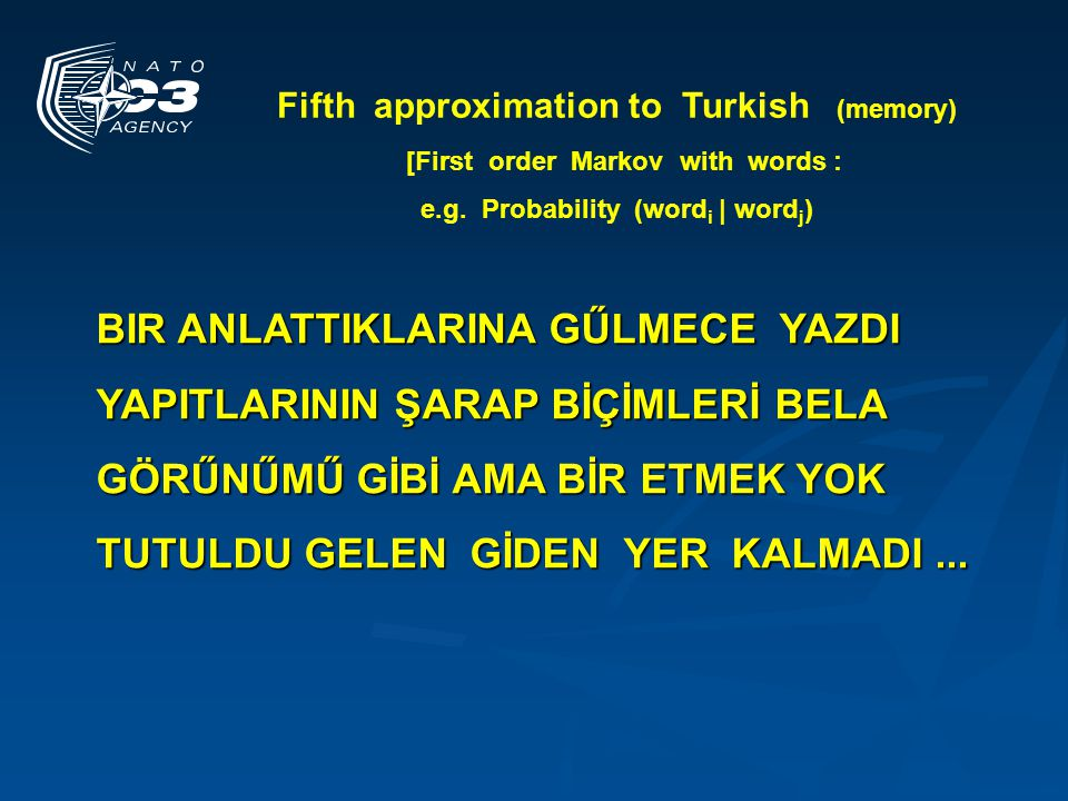 Fifth approximation to Turkish (memory)