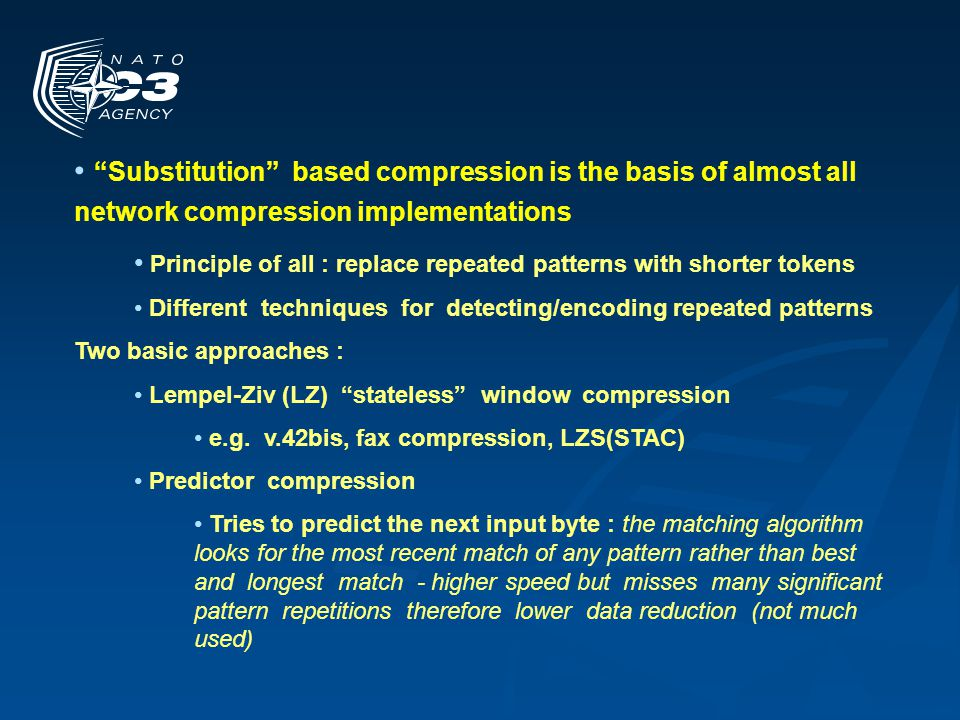Substitution based compression is the basis of almost all network compression implementations