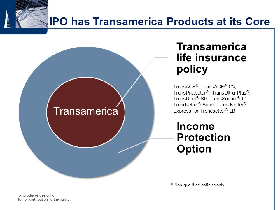 IPO has Transamerica Products at its Core