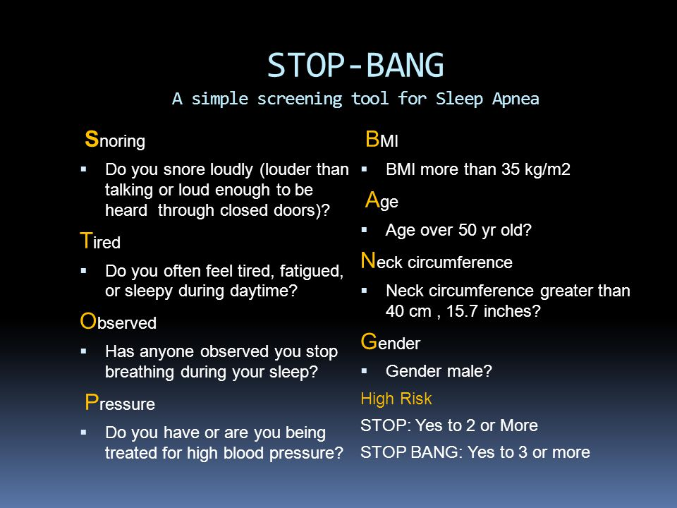 STOP-BANG A simple screening tool for Sleep Apnea