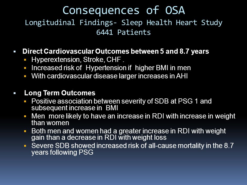 Consequences of OSA Longitudinal Findings- Sleep Health Heart Study 6441 Patients