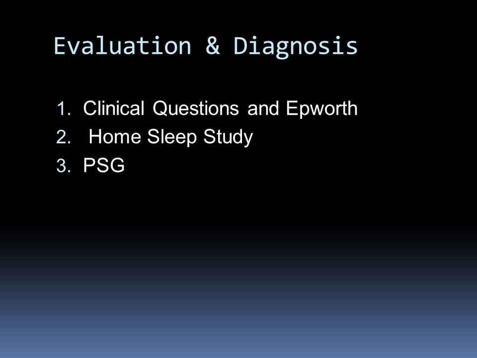 Evaluation & Diagnosis