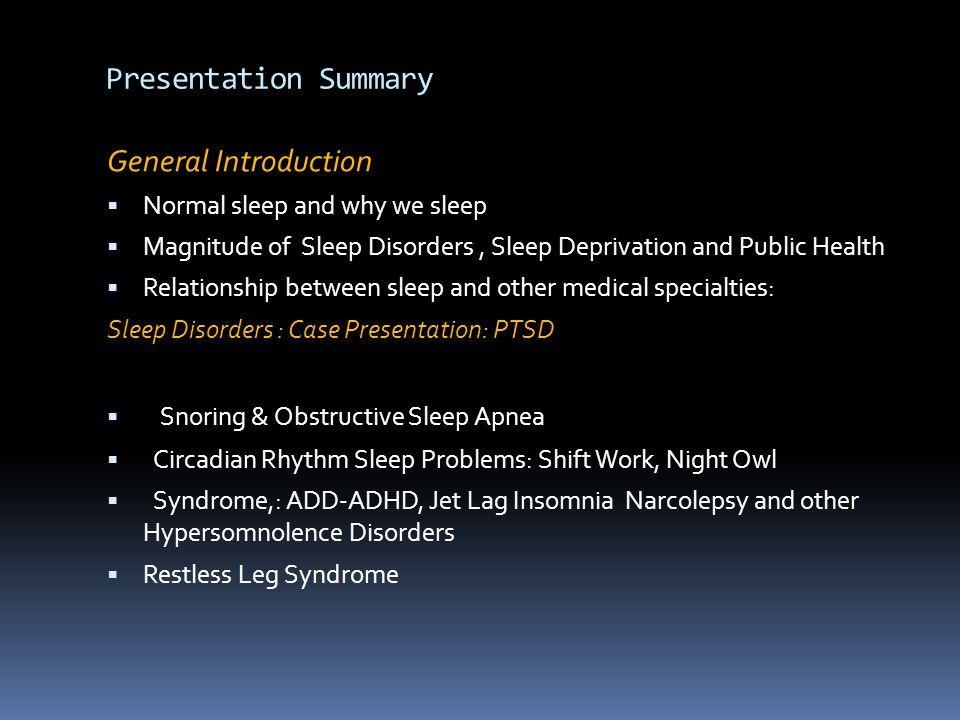 Presentation Summary General Introduction