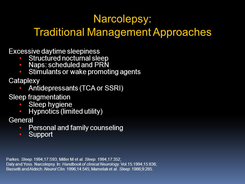 Narcolepsy: Traditional Management Approaches