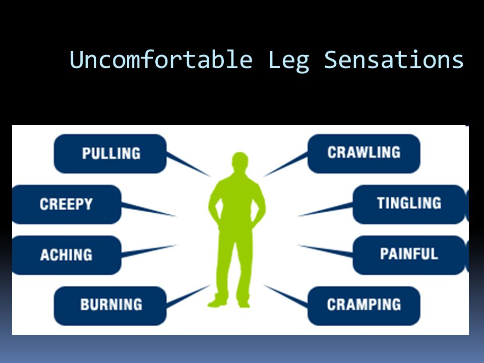 Uncomfortable Leg Sensations