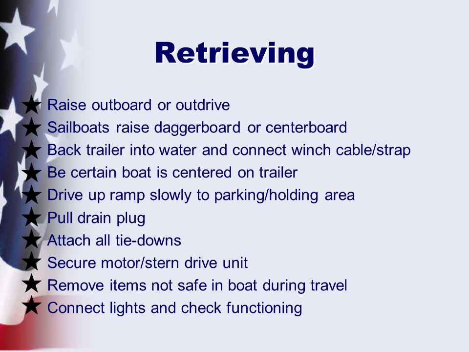 Retrieving Raise outboard or outdrive