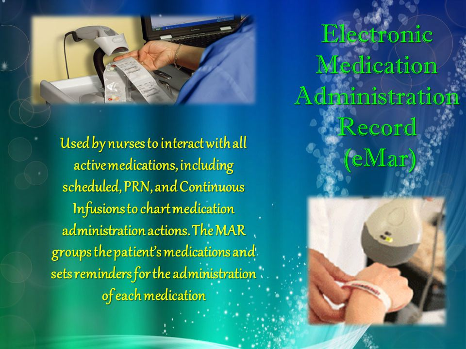 Electronic Medication Administration Record