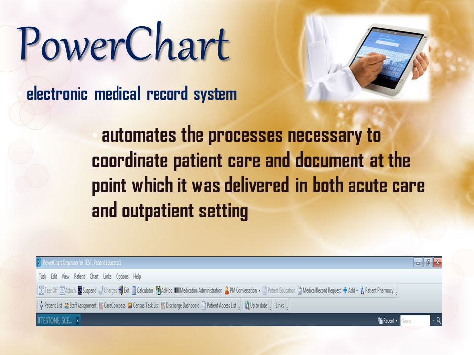 PowerChart electronic medical record system
