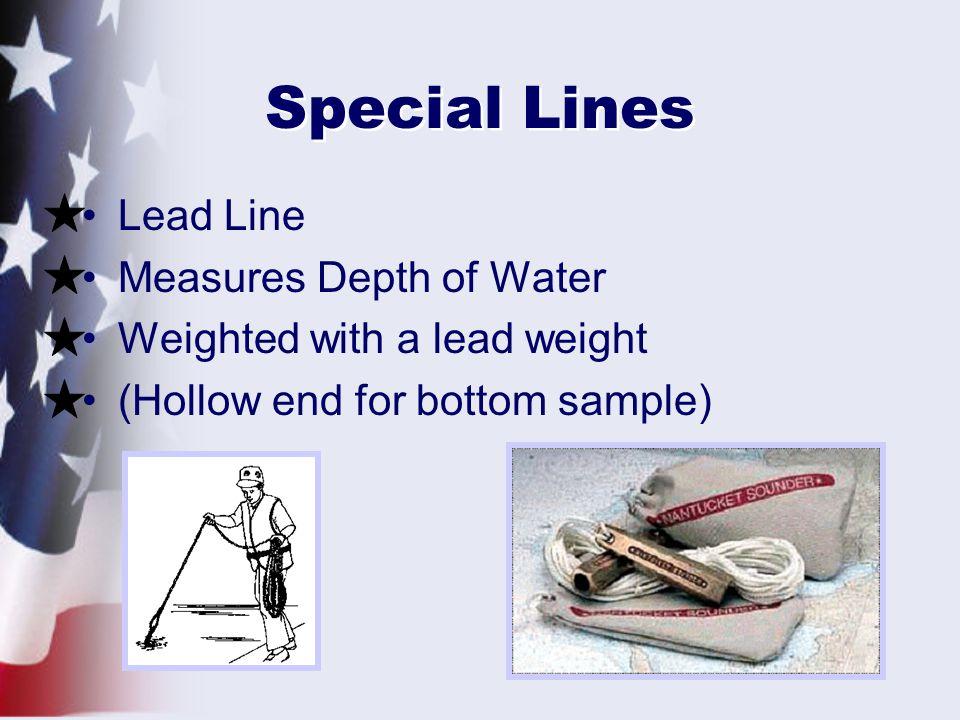 Special Lines Lead Line Measures Depth of Water