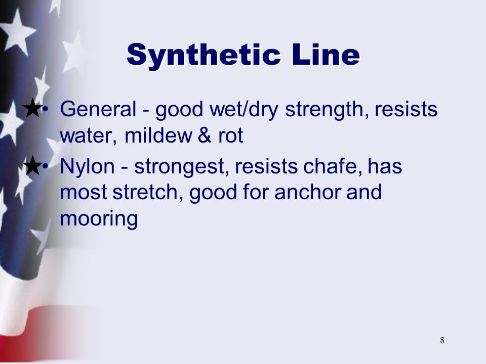 Synthetic Line General - good wet/dry strength, resists water, mildew & rot.