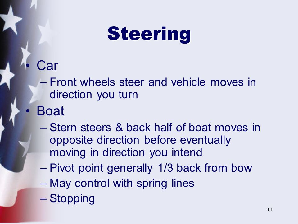 Steering Car. Front wheels steer and vehicle moves in direction you turn. Boat.