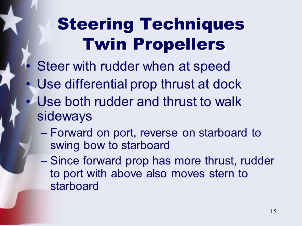 Steering Techniques Twin Propellers