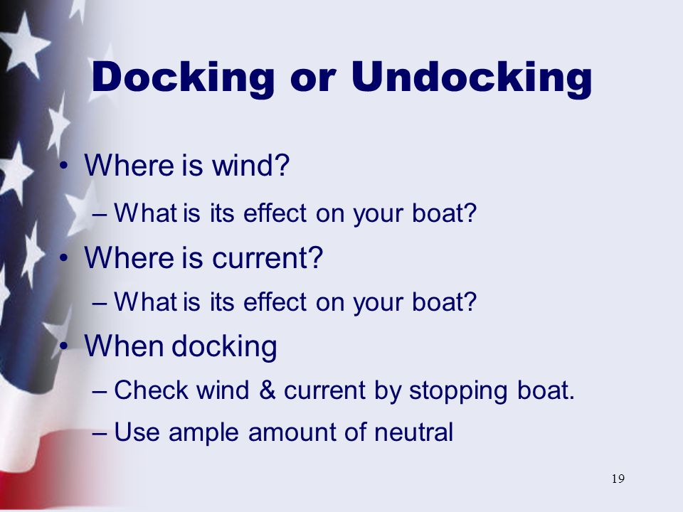 Docking or Undocking Where is wind Where is current When docking
