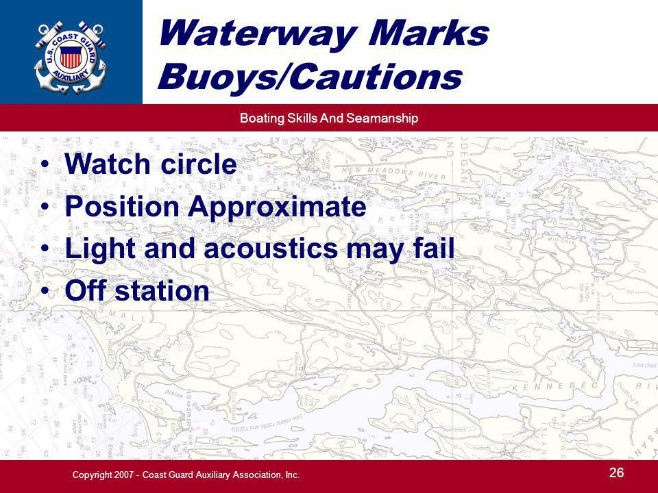 Waterway Marks Buoys/Cautions