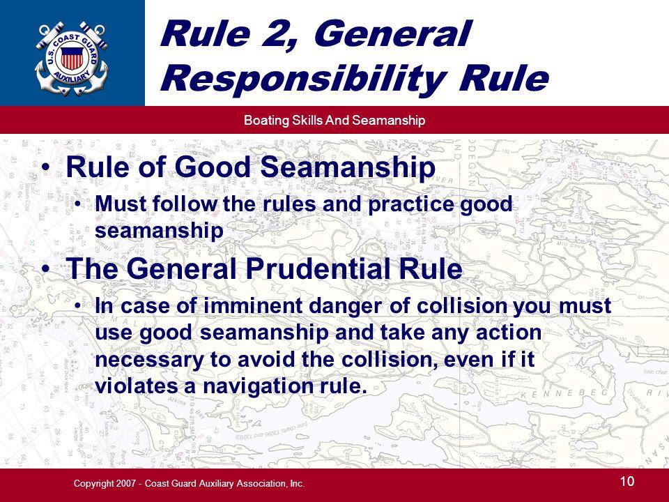 Rule 2, General Responsibility Rule