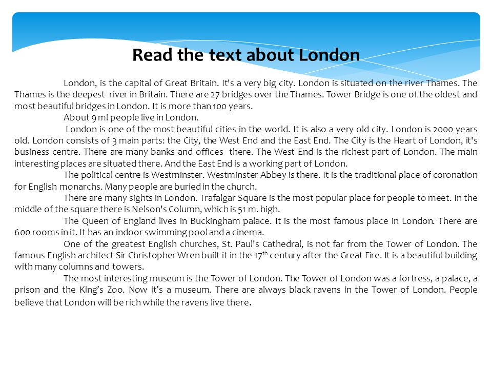 Read the text about London