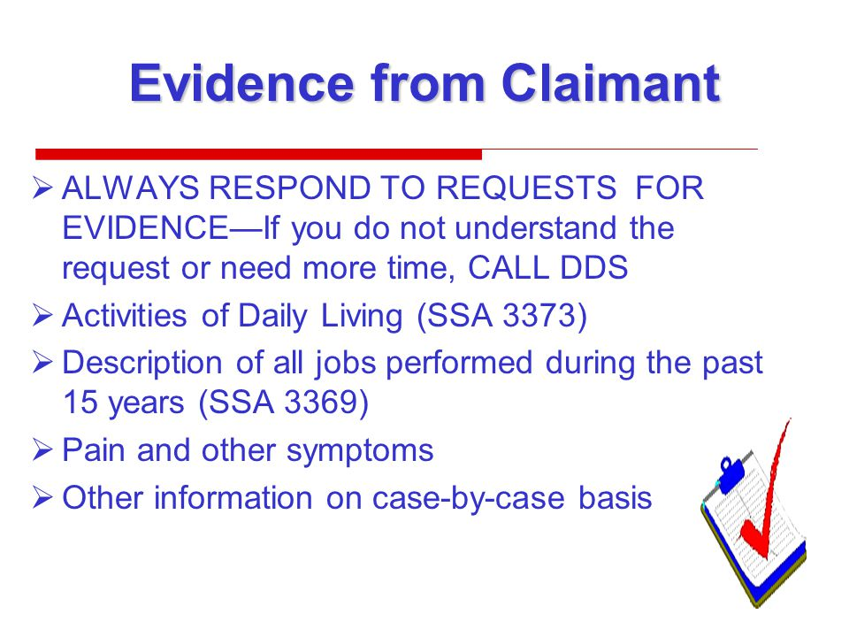 Evidence from Claimant