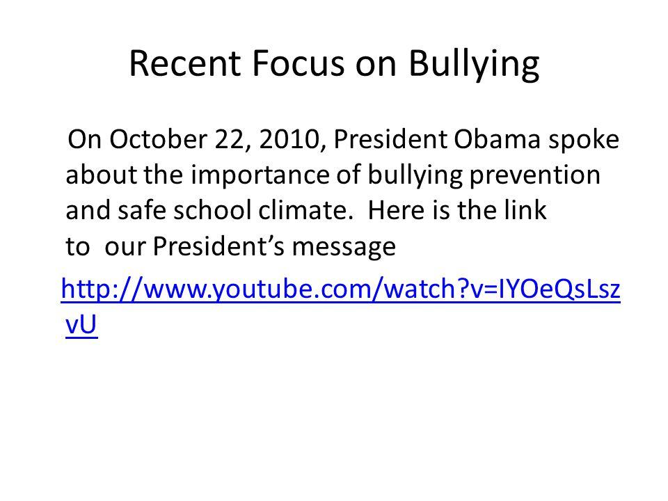 Recent Focus on Bullying