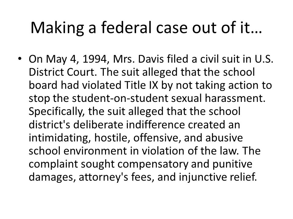 Making a federal case out of it…