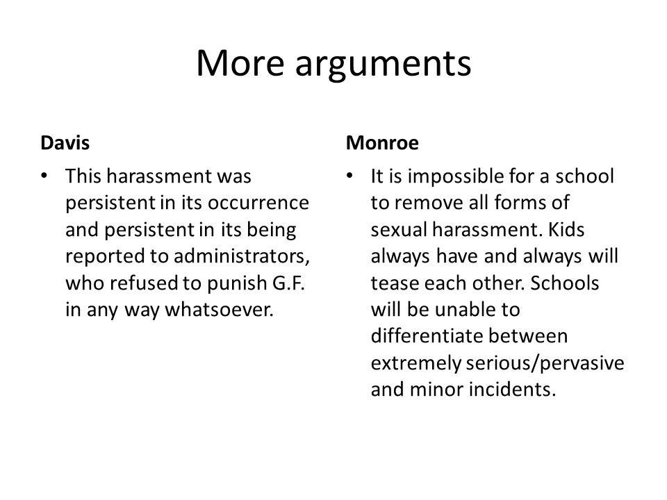 More arguments Davis Monroe