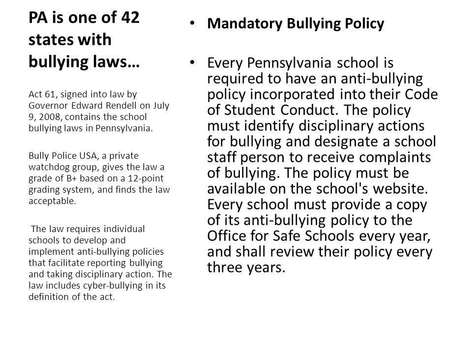 PA is one of 42 states with bullying laws…