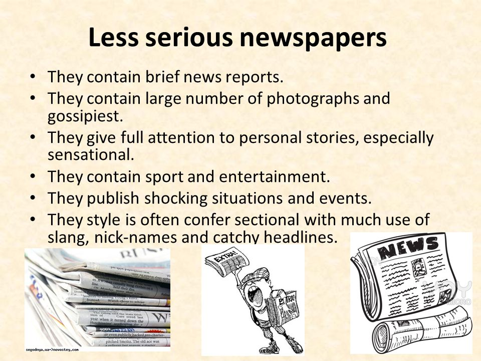 Less serious newspapers
