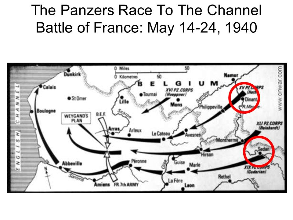 The Panzers Race To The Channel Battle of France: May 14-24, 1940