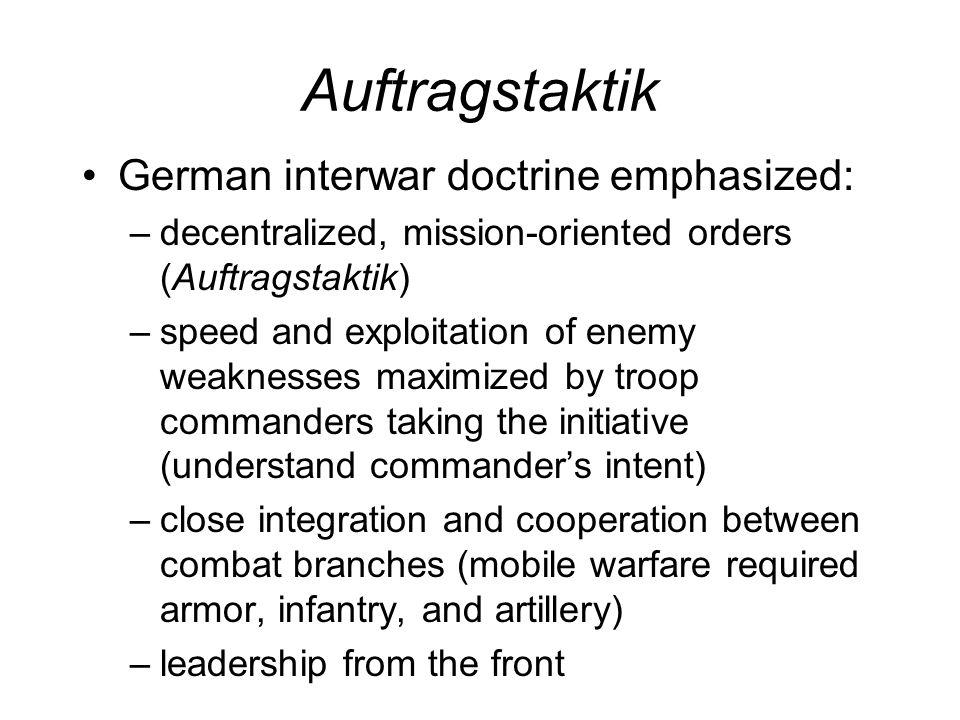 Auftragstaktik German interwar doctrine emphasized: