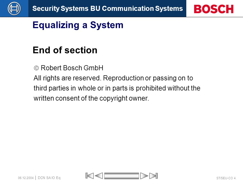 Equalizing a System End of section  Robert Bosch GmbH