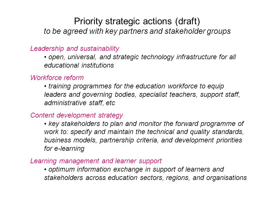 Priority strategic actions (draft) to be agreed with key partners and stakeholder groups