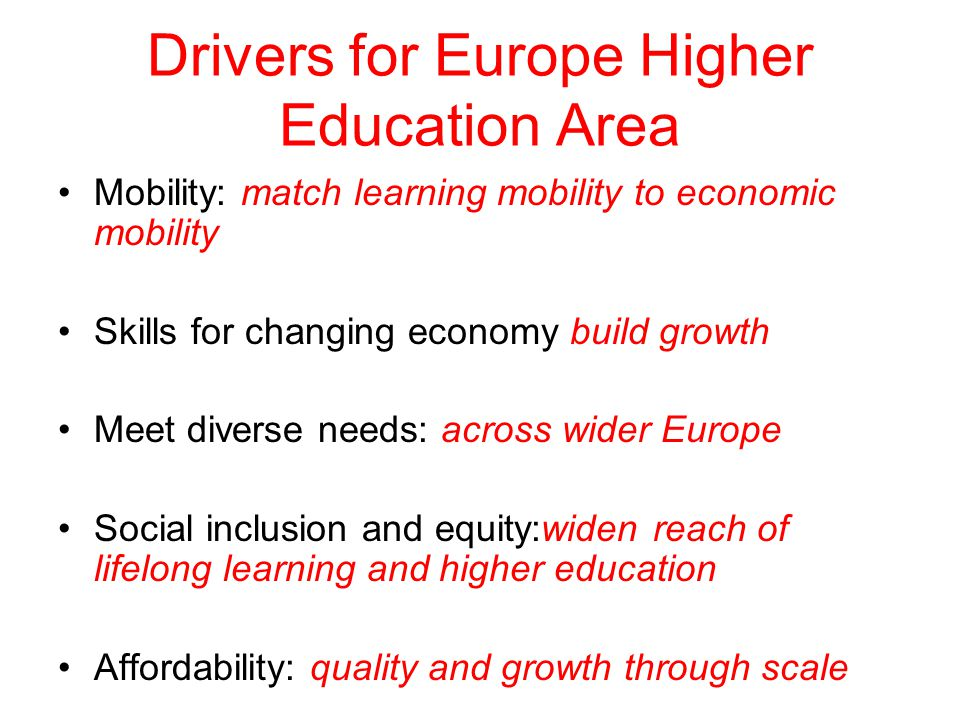 Drivers for Europe Higher Education Area