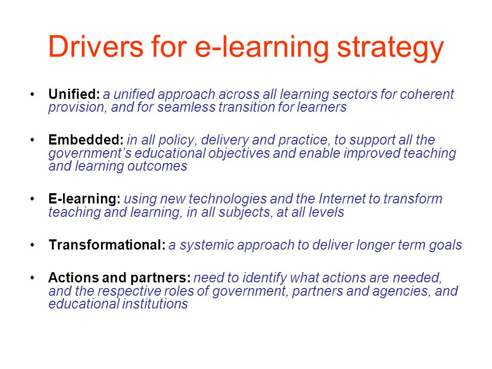 Drivers for e-learning strategy