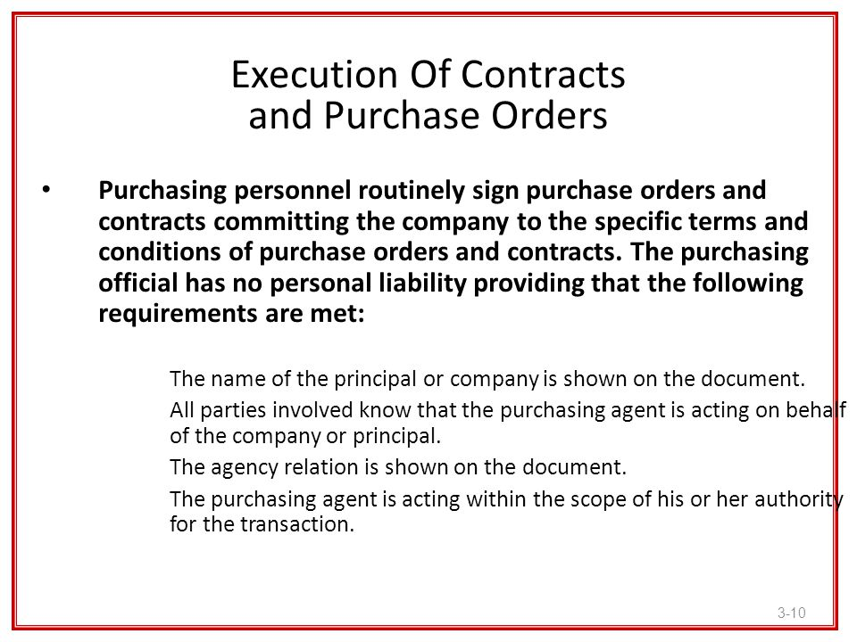 Execution Of Contracts and Purchase Orders