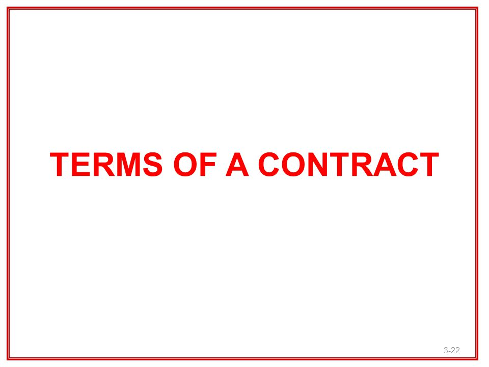 TERMS OF A CONTRACT