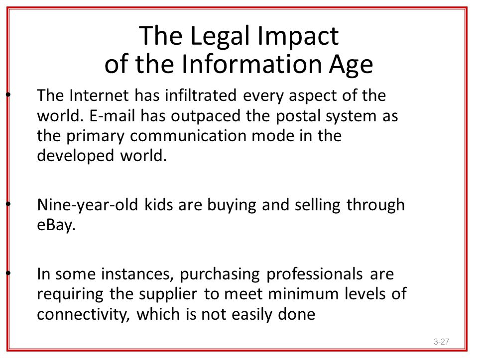 The Legal Impact of the Information Age