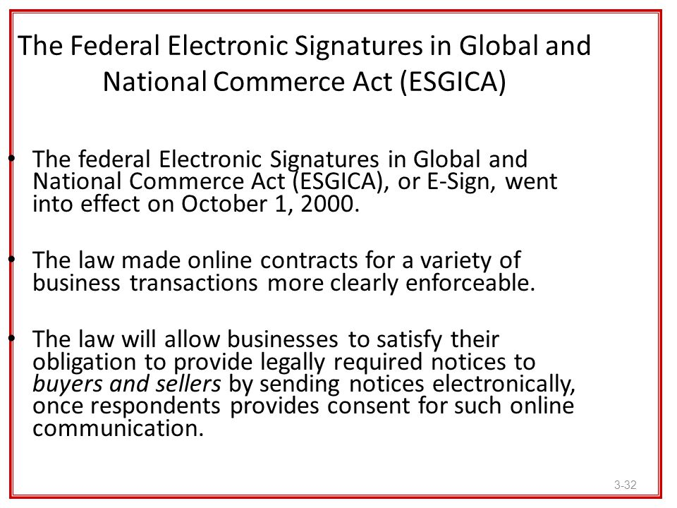 The Federal Electronic Signatures in Global and National Commerce Act (ESGICA)