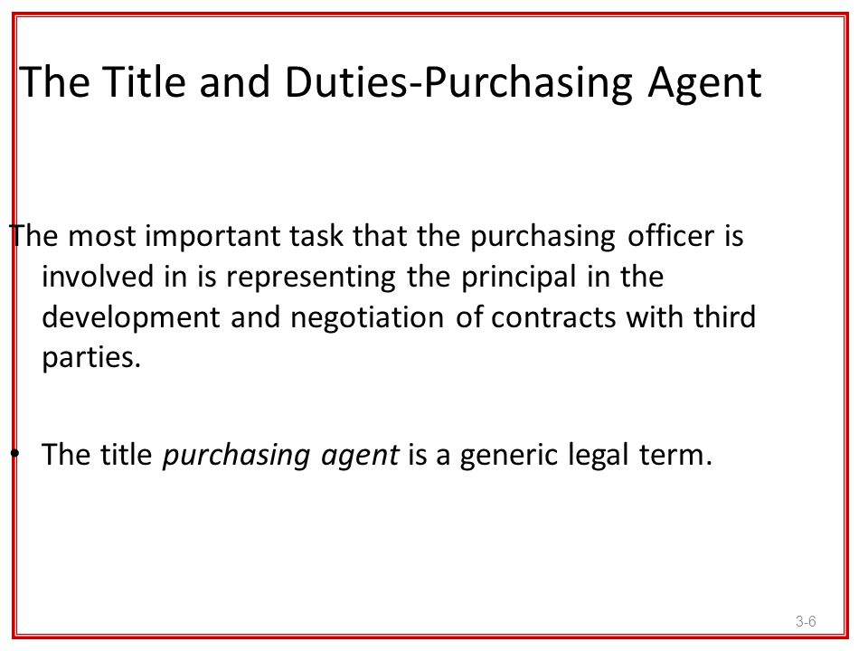 The Title and Duties-Purchasing Agent