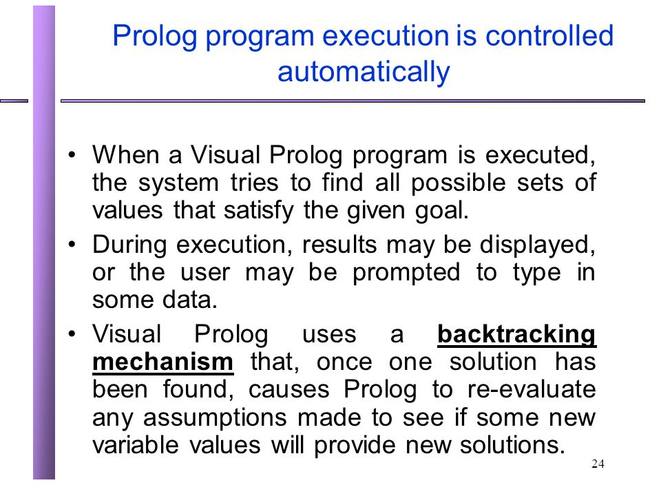 Prolog program execution is controlled automatically